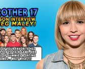 #BB17 Meg Maley Post Season Interview!
