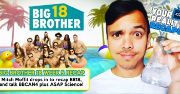 #BB18 Week 5 Recap Show With Mitchell Moffit!