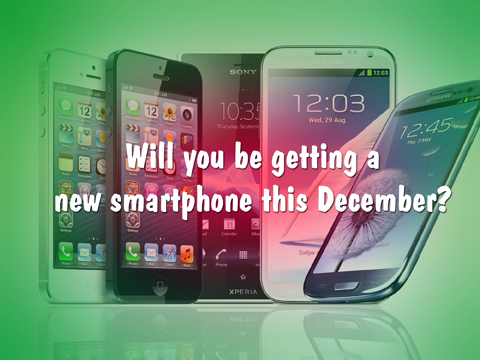 Will you be getting a new smartphone this December?