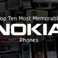 Top 10 Most Memorable Nokia Phones