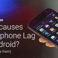 What causes Android smartphone lag? (and how to fix them)