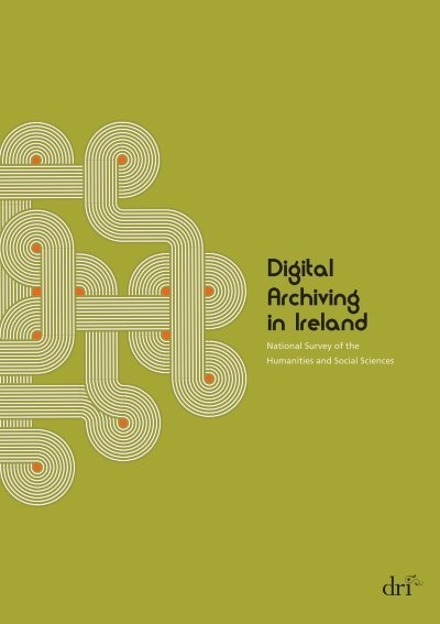 Digital Archiving in Ireland