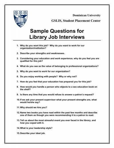 Sample Questions for Library Job Interviews - Dominican University - why do i want this job