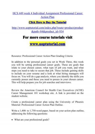 HCS 449 week 4 Individual Assignment Professional Career Action Plan