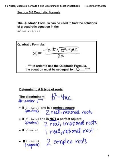 5-6 Notes, Quadratic Formula  The Discriminant, Teachernotebook