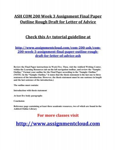 ASH COM 200 Week 3 Assignment Final Paper Outline Rough Draft - Assignment Letter