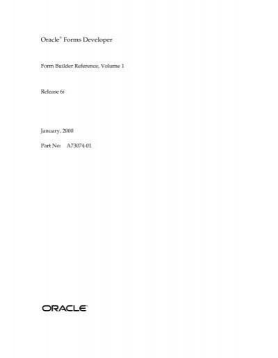 Oracle Forms Developer \u2013 Form Builder Reference, Volume 1