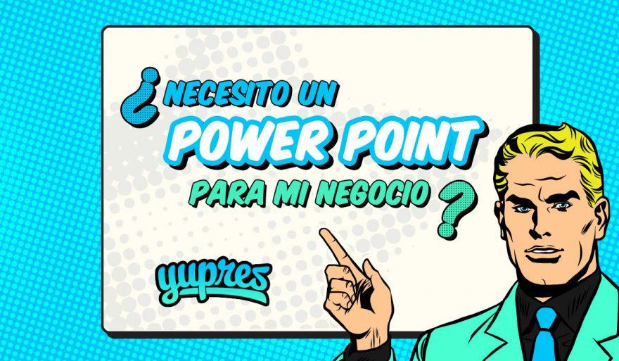Ventajas de las presentaciones Power Point para empresas Yupres - presentaciones powepoint