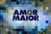 """SIC oficializa e divulga data de estreia de """"Amor Maior"""""""