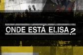 """TVI acelera gravações de """"Onde Está Elisa?"""""""