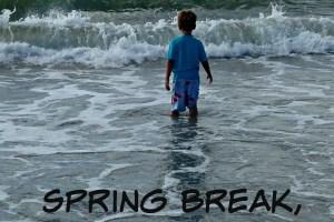 spring break #1