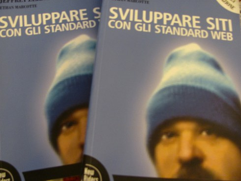 Sviluppare Siti Con Gli Standard Web: Designing With Web Standards, 3rd Edition, Italian translation.