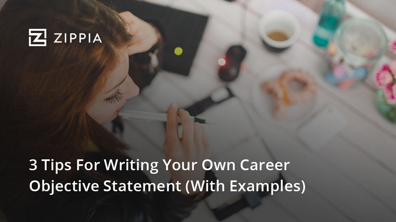 3 Tips For Writing Your Own Career Objective Statement (With