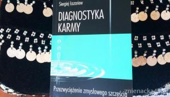 O intuicji i miłości do kobiety – Diagnostyka Karmy, S. Łazariew