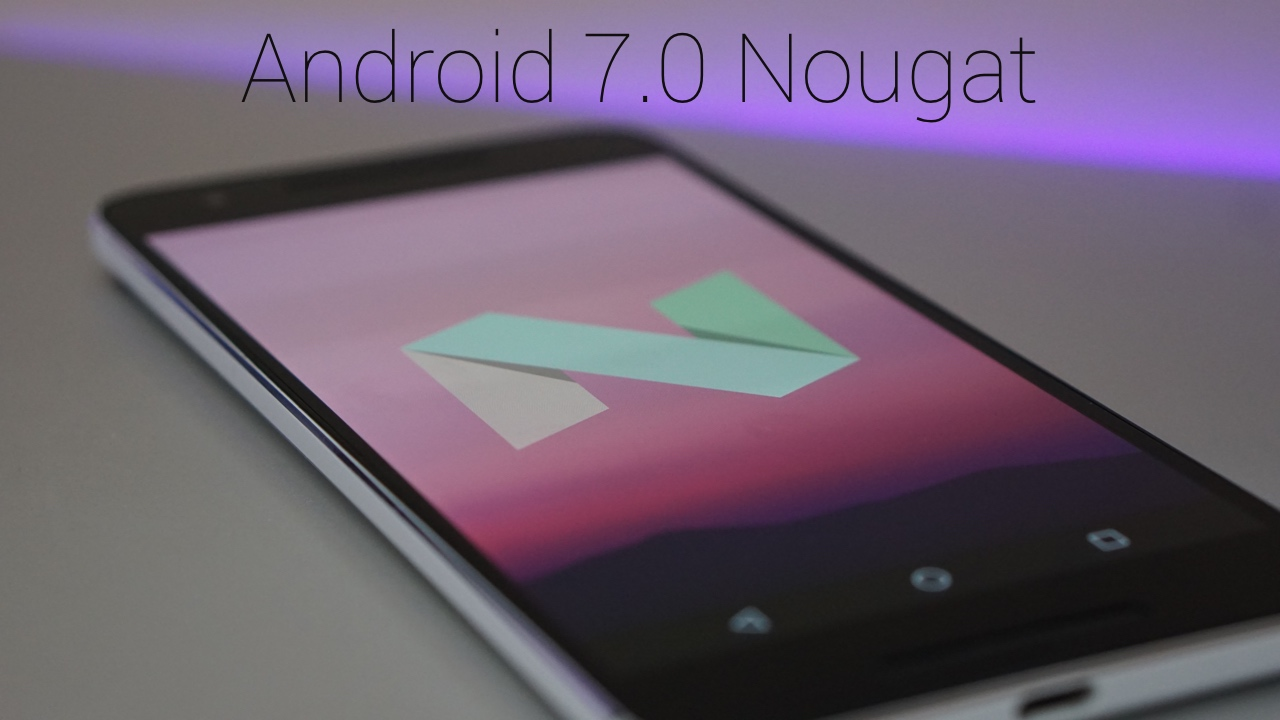 Android 7.0 – What's New? / Review