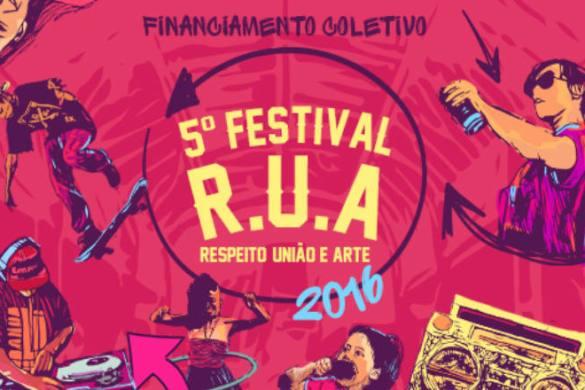 festival-r-u-a-respeito-uniao-e-arte-2016-financiamento-coletivo