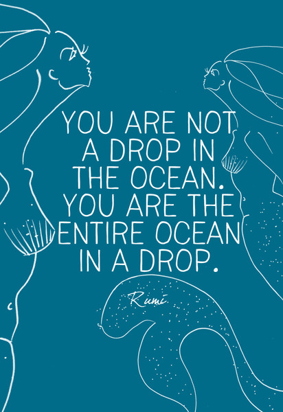 Rumi Quotes Wallpaper Quot You Are Not A Drop In The Ocean You Are The Entire Ocean
