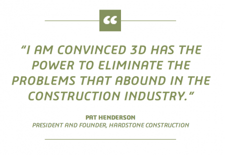 3D Has The Power to Eliminate the Problems That Abound in the Construction Industry - Pat Henderson