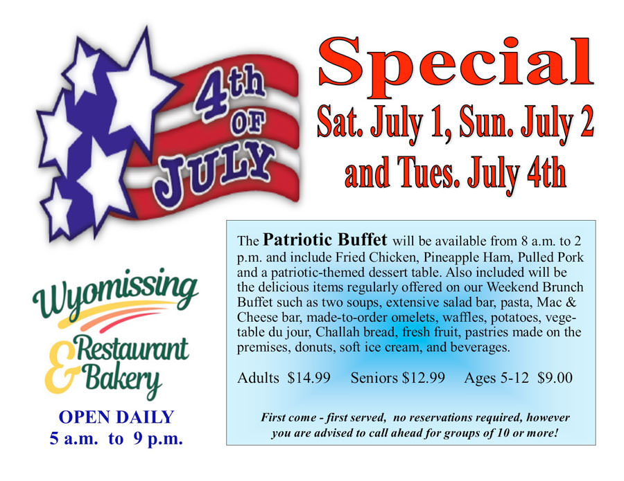 July-4-sign-rest-(1) - Wyomissing Restaurant  Bakery