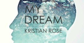 single cover-my-dream-kristian-rose-600x600
