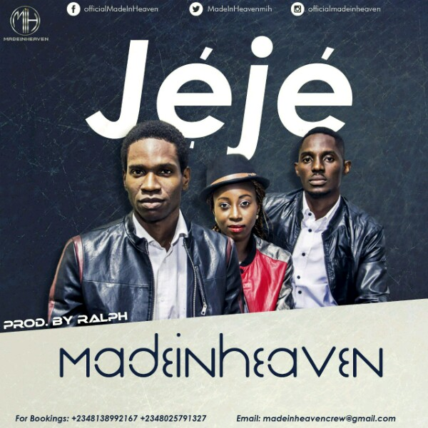 Gospel Song: Download MADE IN HEAVEN – JEJE | @madeinheavenmih