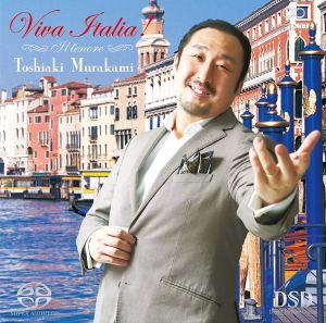 村上敏明/ヴィヴァ・イタリア! - Viva Italia!