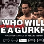 The documentary, Who Will Be a Gurkha, solo new release on March 15