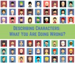 Describing Characters: What You Are Doing Wrong?