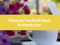 4 Reasons Your Book Needs An Introduction