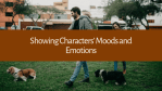 Showing Characters' Moods and Emotions