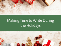 Making Time to Write During the Holidays