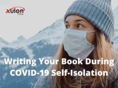 Writing Your Book During COVID-19 Self-Isolation