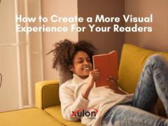 How to Create a Visual Experience in Your Writing