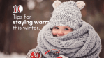 Winter Writing: 10 Tips For Staying Warm