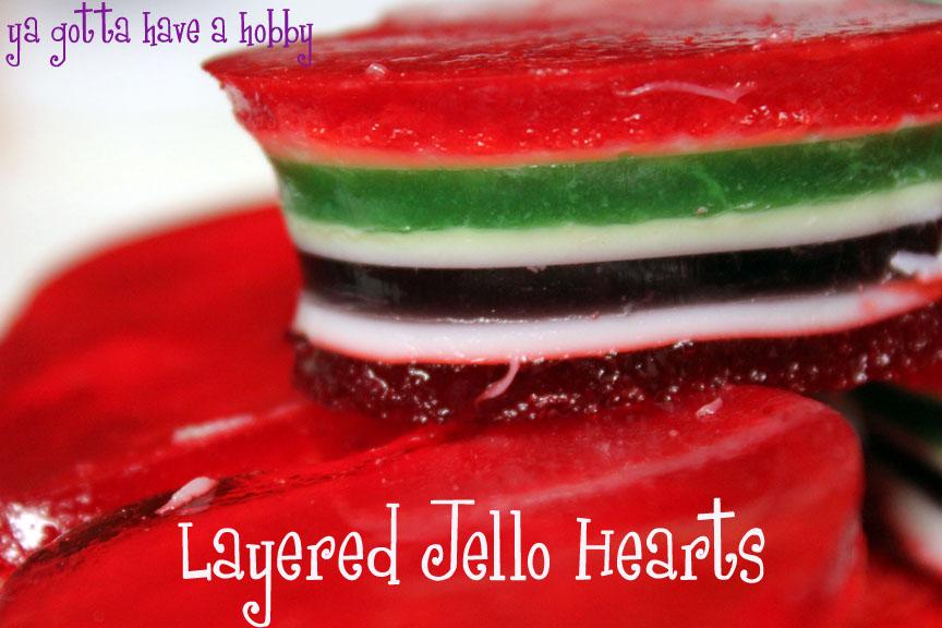 Layered Jello Hearts for National Jello Week! - Ya Gotta ...