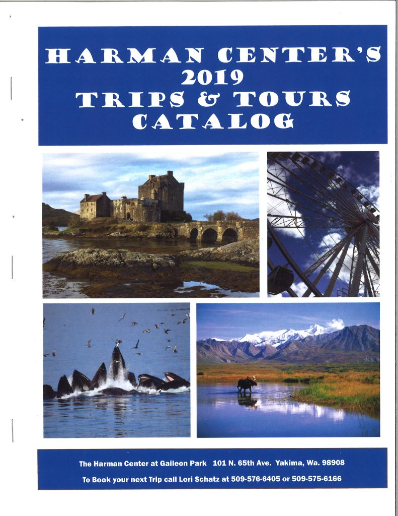 Tours Trip H C Trips And Tours Yakima Parks And Recreation
