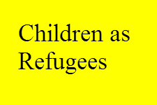 Children as Refugees