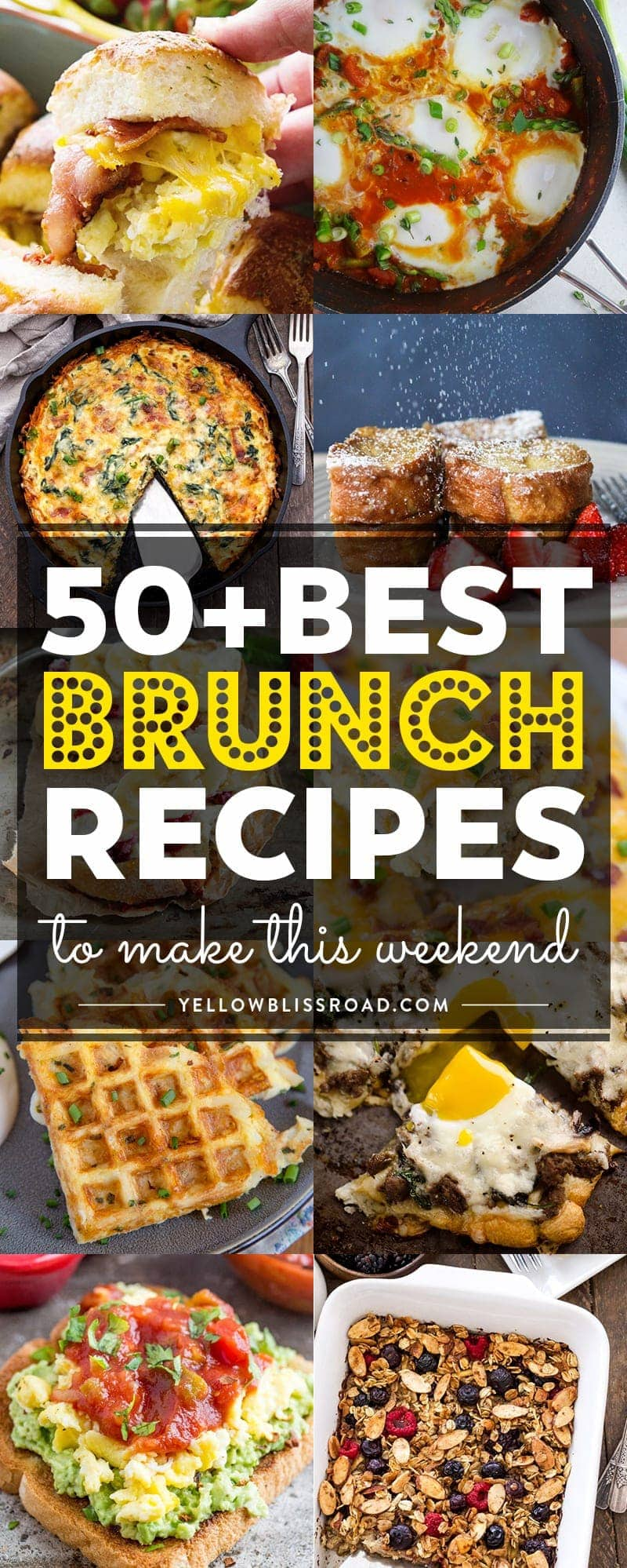 Brunch Best 50 Of The Best Brunch Recipes To Make This Weekend
