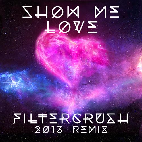 Robin-S-Show-Me-Love-Filtercrush-2013-Remix