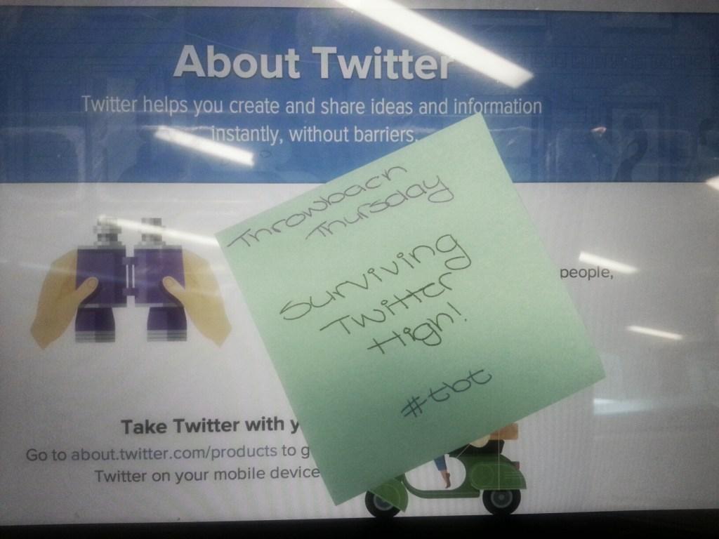 Throwback Thursday: Surviving Twitter High