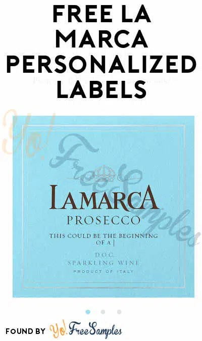 FREE La Marca Personalized Labels Verified Received By Mail - Yo