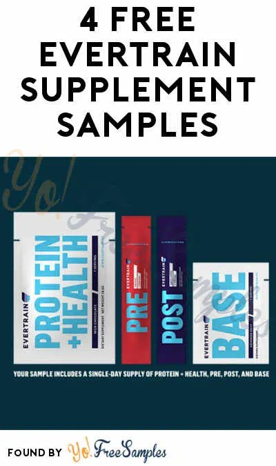 4 FREE EVERTRAIN Supplement Samples Verified Received By Mail - Yo
