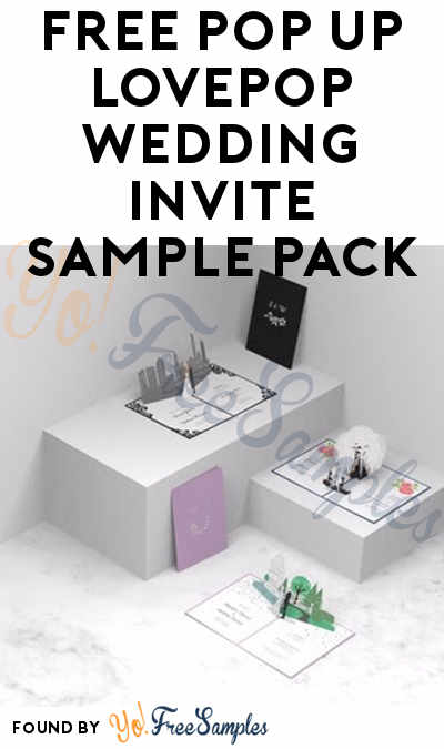 FREE Pop Up LovePop Wedding Invite Sample Pack Verified Received By