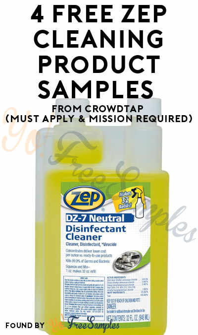 4 FREE Zep Cleaning Product Samples From CrowdTap (Must Apply