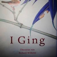 I Ging, das uralte Chinesische Münzorakel, Übersetzung von Richard Wilhelm