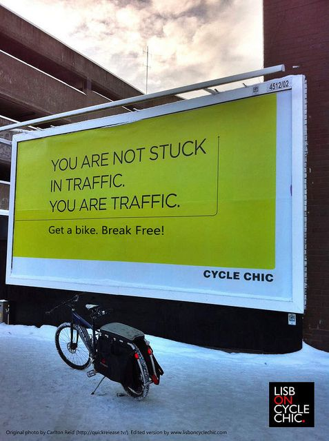http://www.lisboncyclechic.com/2011/01/you-are-not-stuck-in-traffic-you-are-traffic