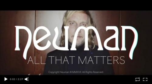 "NEUMAN estrenan videoclip de ""All that Matters""."