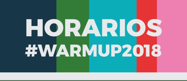 WARM UP Estrella de Levante presenta los horarios de su segunda edición.