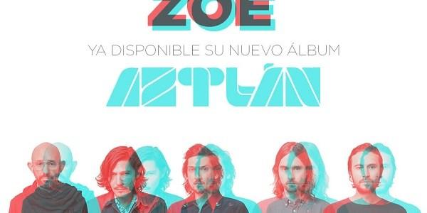 """ZOÉ lanza su nuevo álbum """"Aztlán""""."""