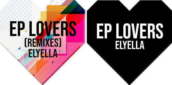 """Doble lanzamiento de ELYELLA: EP """"Lovers"""" Y EP """"Lovers""""(Remixes)"""